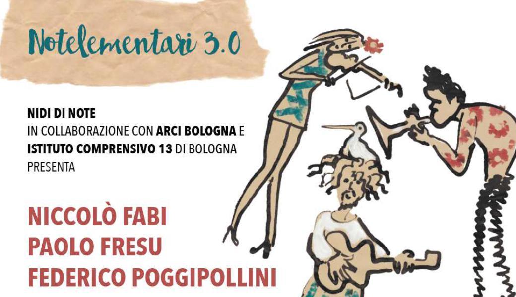 Notelementari 3.0 con Niccolò Fabi, Paolo Fresu e Federico Poggipollini