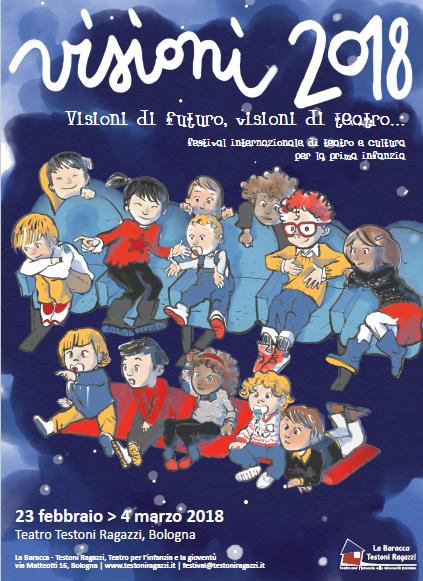 """14a edizione """"Visioni di futuro, visioni di teatro…"""", festival internazionale di teatro e cultura per l'infanzia al Teatro Testoni Ragazzi"""