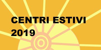 Centri estivi 2019: al via online le richieste di contributo